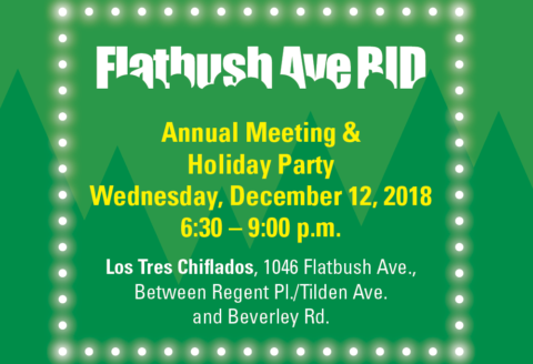 Flatbush Avenue Business Improvement District Annual Meeting & Holiday Party